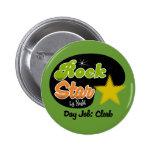 Rock Star By Night - Day Job Clerk Pinback Button