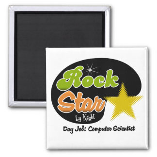 Rock Star By Night - Day Job Computer Scientist 2 Inch Square Magnet