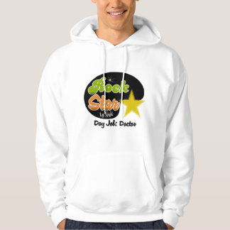 Rock Star By Night - Day Job Doctor Hoodie