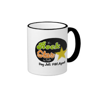 Rock Star By Night - Day Job FBI Agent Ringer Coffee Mug