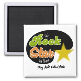 Rock Star By Night - Day Job File Clerk Refrigerator Magnet