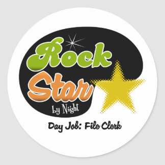 Rock Star By Night - Day Job File Clerk Round Sticker