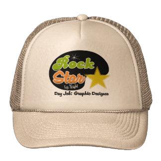 Rock Star By Night - Day Job Graphic Designer Trucker Hat