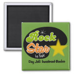 Rock Star By Night - Day Job Investment Banker Refrigerator Magnets