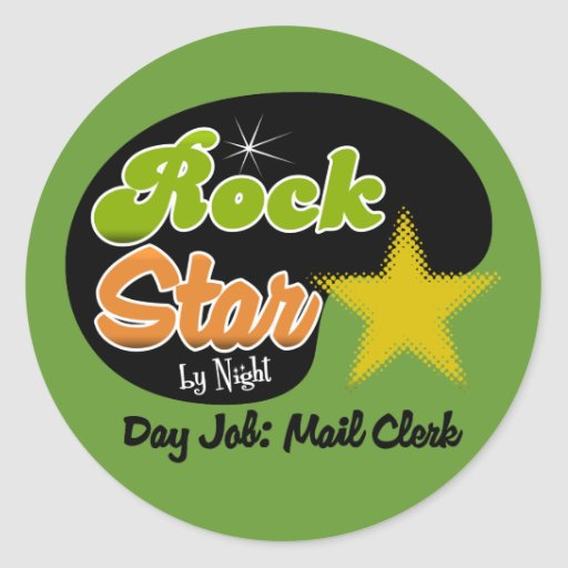 Rock Star By Night - Day Job Mail Clerk Stickers