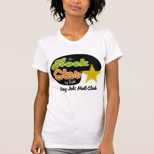 Rock Star By Night - Day Job Mail Clerk Tees