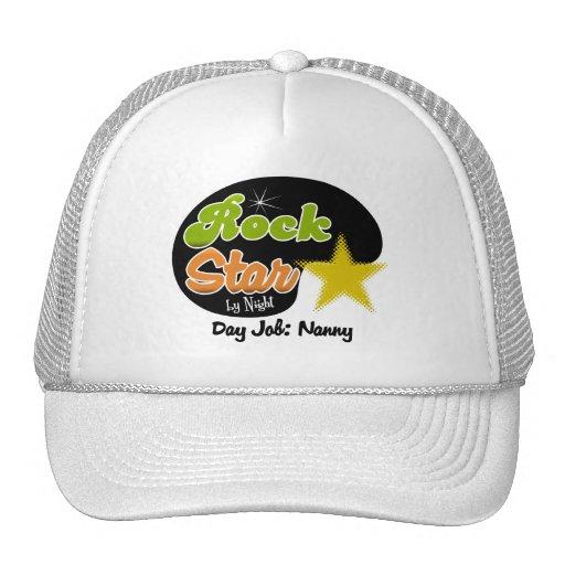 Rock Star By Night - Day Job Nanny Hat