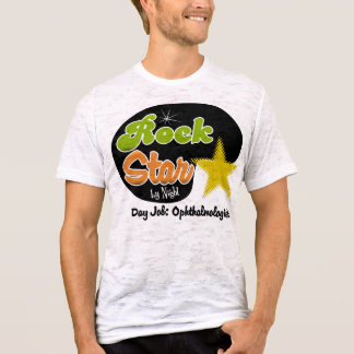 Rock Star By Night - Day Job Ophthalmologist T-Shirt