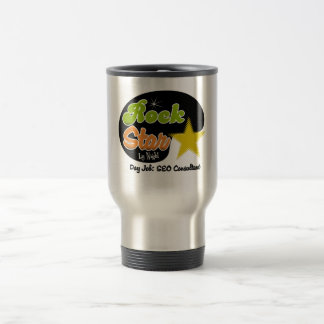 Rock Star By Night - Day Job SEO Consultant 15 Oz Stainless Steel Travel Mug