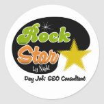 Rock Star By Night - Day Job SEO Consultant Classic Round Sticker