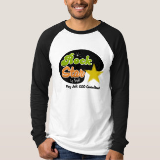 Rock Star By Night - Day Job SEO Consultant T-shirt