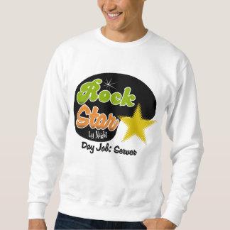 Rock Star By Night - Day Job Server Pullover Sweatshirts
