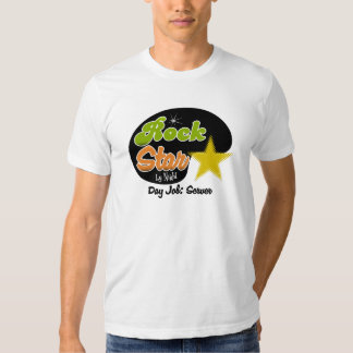 Rock Star By Night - Day Job Server T-shirt