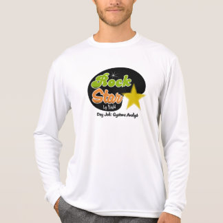Rock Star By Night - Day Job Systems Analyst T-shirts