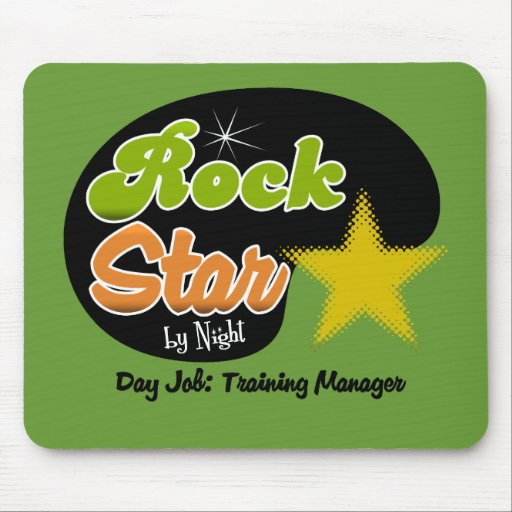 Rock Star By Night - Day Job Training Manager Mousepads