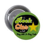 Rock Star By Night - Day Job X-Ray Tech Pin