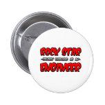 Rock Star...Engineer 2 Inch Round Button