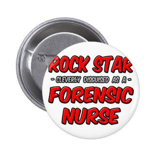 Rock Star .. Forensic Nurse Button