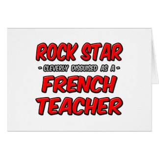 Rock Star...French Teacher Greeting Card