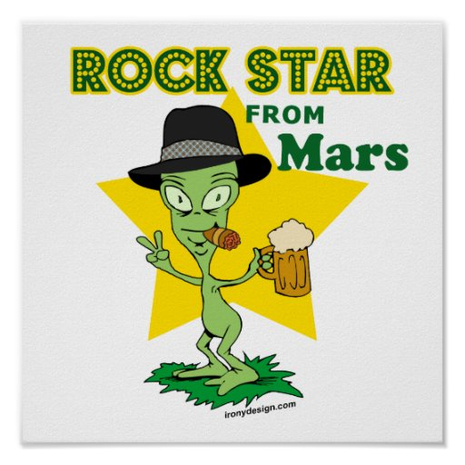 Rock Star From Mars Posters