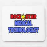 Rock Star Medical Technologist Mouse Pads