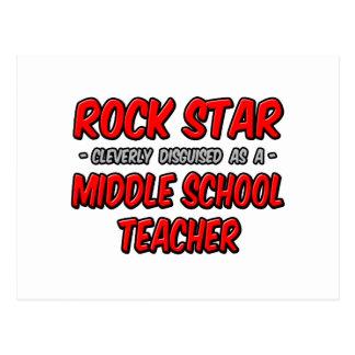 Rock Star...Middle School Teacher Post Card