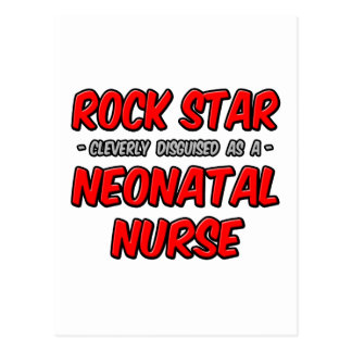 Rock Star...Neonatal Nurse Postcard