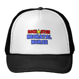 Rock Star Neonatal Nurse Trucker Hats