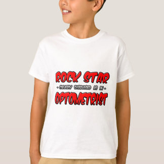 Rock Star...Optometrist T-Shirt