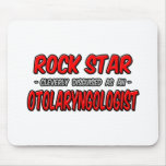 Rock Star ... Otolaryngologist Mouse Pad