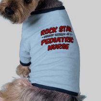 Rock Star...Pediatric Nurse Dog Tee Shirt
