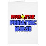Rock Star Pediatric Nurse Greeting Card