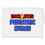 Rock Star Pediatric Nurse Greeting Cards