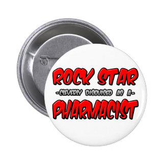 Rock Star...Pharmacist Button