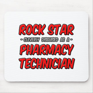 Rock Star .. Pharmacy Technician Mouse Pad