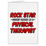 Rock Star...Physical Therapist Greeting Card