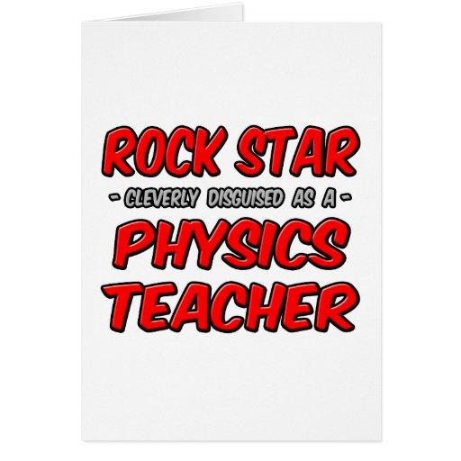 Rock Star...Physics Teacher Greeting Card