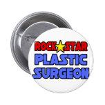 Rock Star Plastic Surgeon 2 Inch Round Button