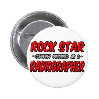 Rock Star .. Radiographer Pinback Button