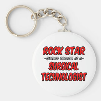 Rock Star .. Surgical Technologist Key Chains