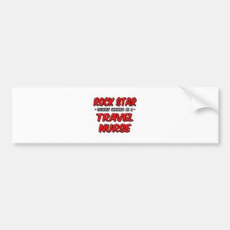 Rock Star .. Travel Nurse Bumper Sticker