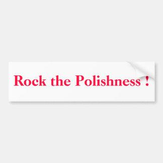 Rock the Polishness ! Car Bumper Sticker