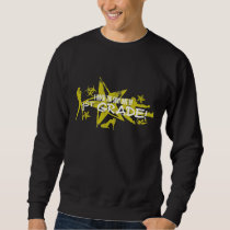 ROCK THE SNOT OUT - 1ST GRADE SWEATSHIRT