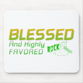 Rock Therapy BLESSED and HIGHLY FAVORED Mouse Pad