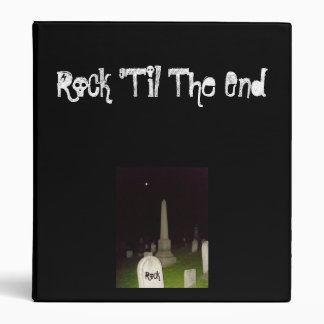 Rock 'Til The End-Binder Binder