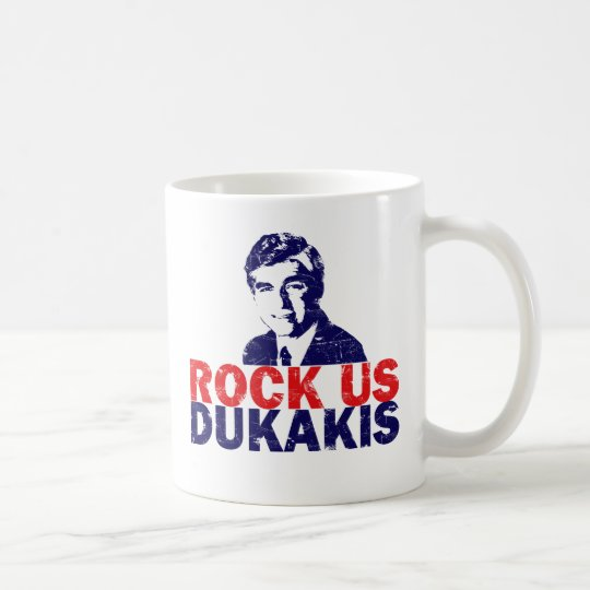 Rock Us Dukakis Coffee Mug