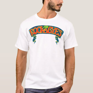 Rockabyes Want You on white t-shirt