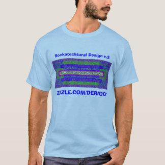 Rockatectural Design v.3 T-Shirt