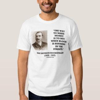 Rockefeller Buy When Blood Is Running In Streets T-shirt