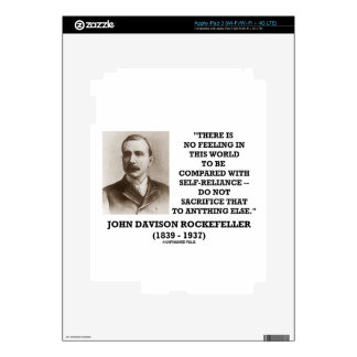 Rockefeller No Feeling Self-Reliance Sacrifice Decal For iPad 3